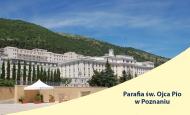 Parafia św. Ojca Pio w Poznaniu 09-14.10.2018